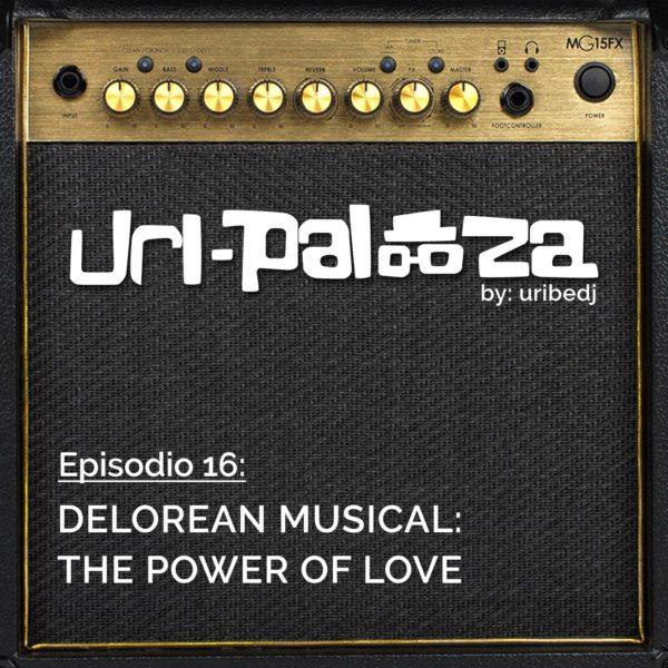 ícono podcast uripalooza Delorean The Power Of Love