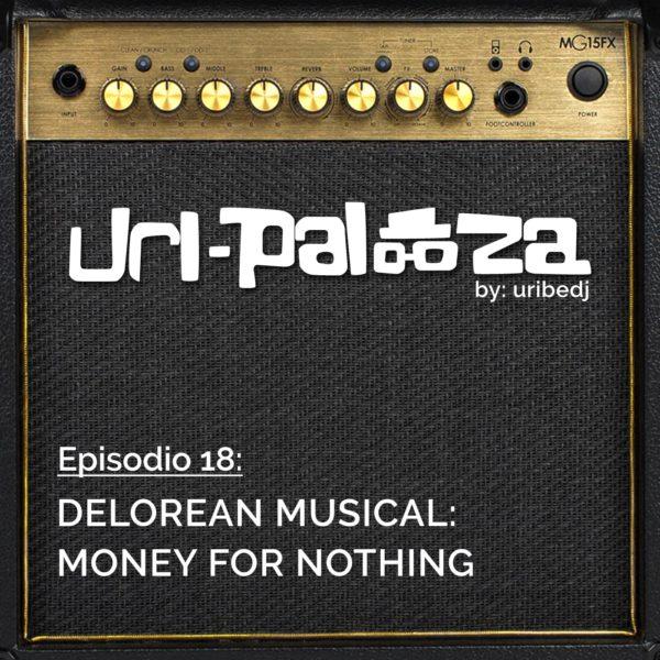 ícono podcast uripalooza Delorean Money For Nothing