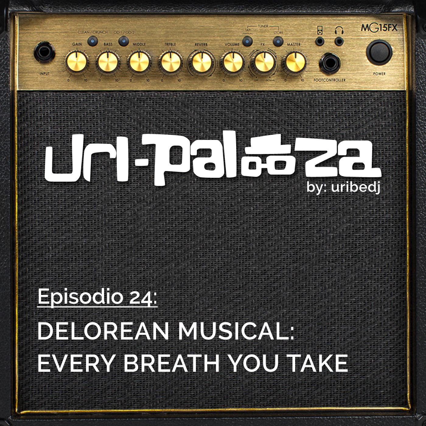 ícono podcast uripalooza Delorean Every Breath You Take